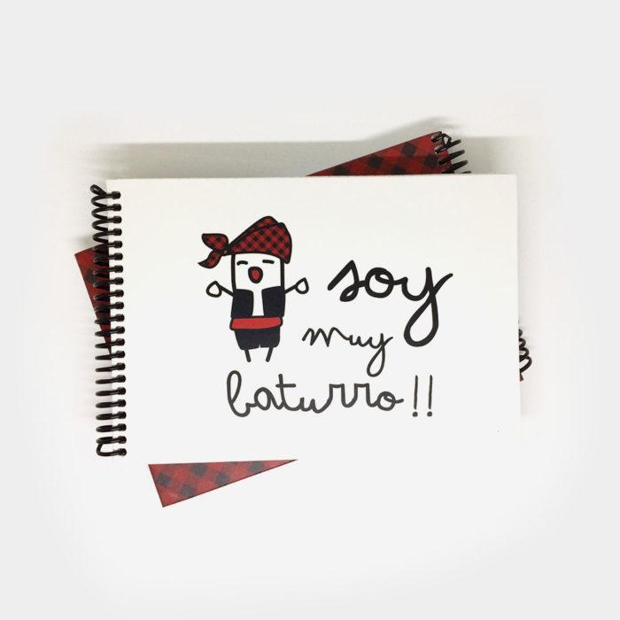 """Cuaderno Apaisado """"Soy muy Baturro"""""""
