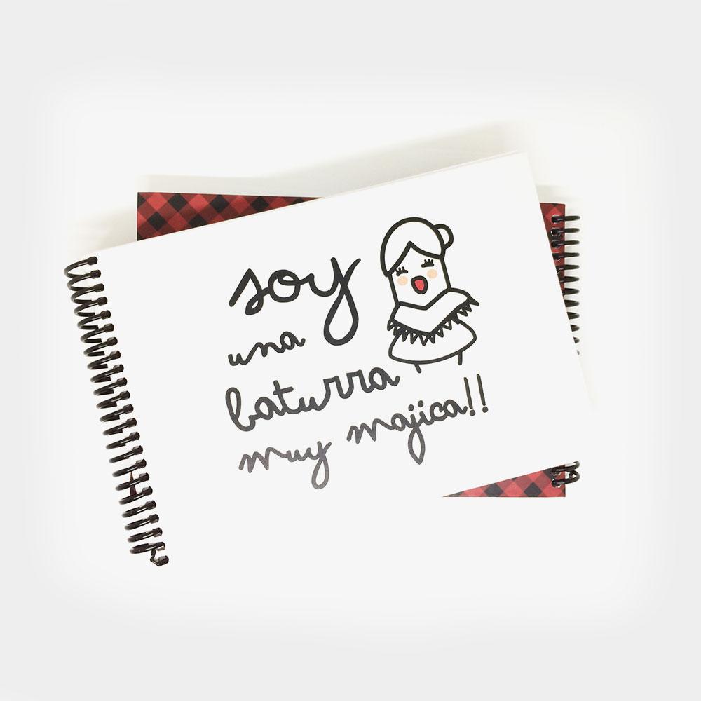 """Cuaderno Apaisado """"Soy una Baturra muy majica"""""""