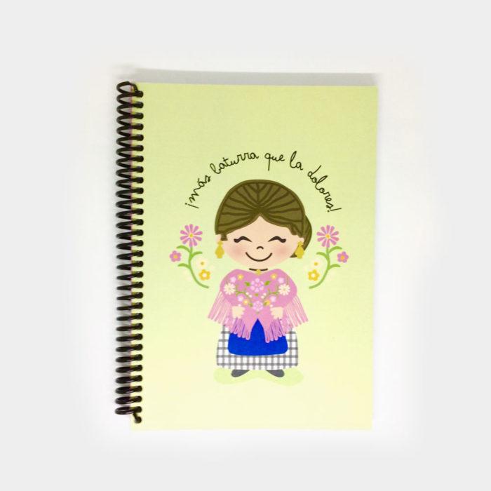 """Cuaderno """"Más Baturra que la Dolores"""""""