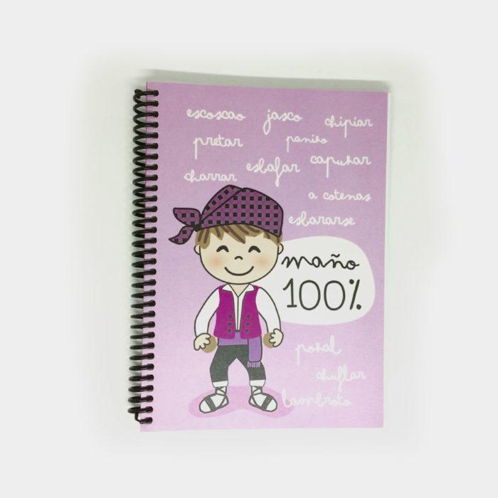 """Cuaderno """"Maño 100%"""""""