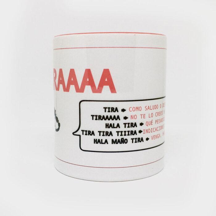"""Taza """"Tira - Ternasco"""""""